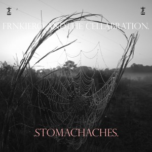 frnk_stomachaches