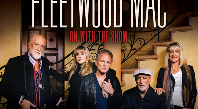 *Updated* FLEETWOOD MAC 'On With The Show' Australian and NZ Tour 2015