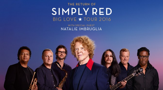 The Return of SIMPLY RED – Big Love Tour 2016 Adds a Second Melbourne Show