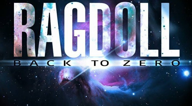 "Album Review : RAGDOLL – ""Back To Zero"""