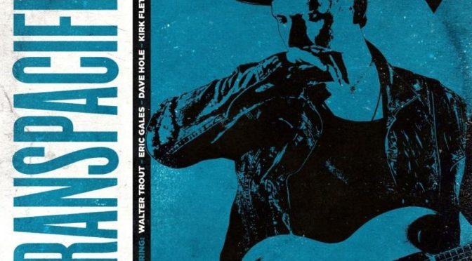 Album Review : Matty T Wall – Transpacific Blues Vol.1