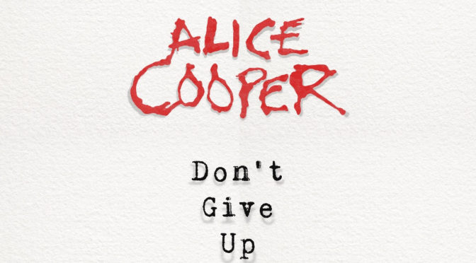 Alice Cooper -Don't Give Up (Official Video)