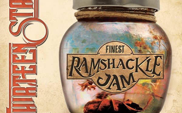 Album Review : Thirteen Stars – Finest Ramshackle Jam