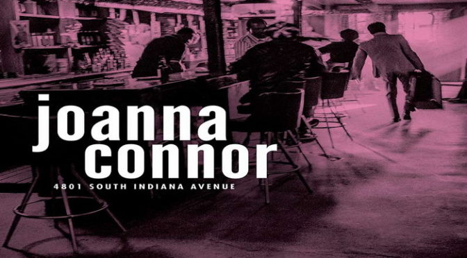 Album Review : Joanna Connor – 4801 South Indiana Avenue