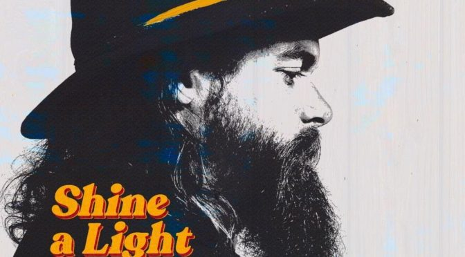 Album Review : Robert Jon & The Wreck – Shine A Light On Me Brother